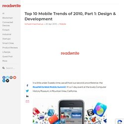 Top 10 Mobile Trends of 2010, Part 1: Design & Development
