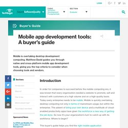 Mobile app development tools: A buyer's guide