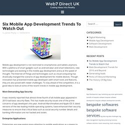 Six Mobile App Development Trends to Watch Out