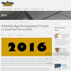 8 Mobile App Development Trends to Look Out for in 2016