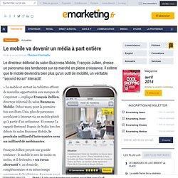Le mobile va devenir un média à part entière