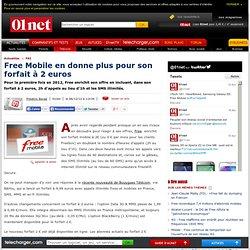 Free Mobile en donne plus pour son forfait à 2 euros .