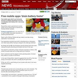 Free mobile apps 'drain battery faster'