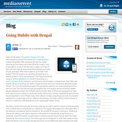 Going Mobile with Drupal | Mediacurrent Blog Post
