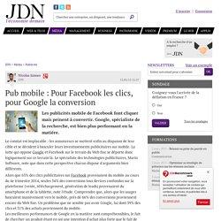 Pub mobile : Pour Facebook les clics, pour Google la conversion