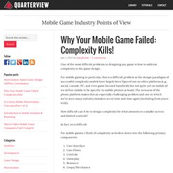Why Your Mobile Game Failed: Complexity Kills!