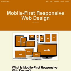 Mobile-First Responsive Web Design