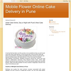 Mobile Flower Online Cake Delivery in Pune: Order Cake Online, Day or Night with Pune's New Cake Delivery