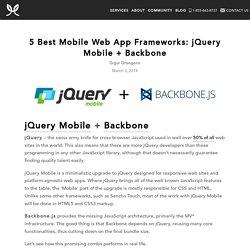5 Best Mobile Web App Frameworks: jQuery Mobile + Backbone