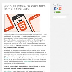Best Mobile Frameworks and Platforms for Hybrid HTML5 Apps