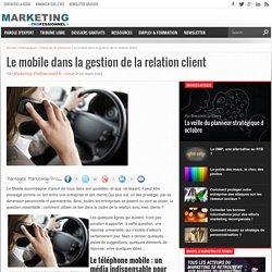 Le mobile dans la gestion de la relation client