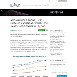 Among Mobile Phone Users, Hispanics, Asians are Most-Likely Smartphone Owners in the U.S.