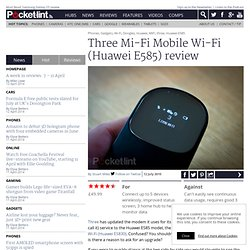 Three Mi-Fi Mobile Wi-Fi (Huawei E585) review
