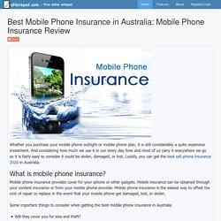 Best Mobile Phone Insurance in Australia: Mobile Phone Insurance Review