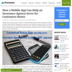 How a Mobile App can help an Insurance Agency serve its Customers better