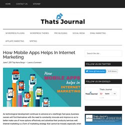How Mobile Apps Helps In Internet Marketing