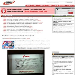 Free Mobile: Suivez le lancement sur L' Aktu Freebox TV