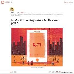 Le Mobile Learning arrive vite. Êtes-vous prêt ?