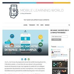 Mobile Learning dans votre entreprise : mode d'emploi.