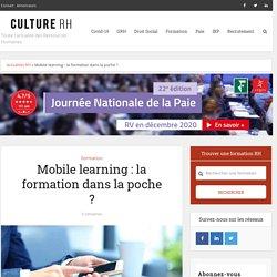 Mobile learning : la formation dans la poche ?