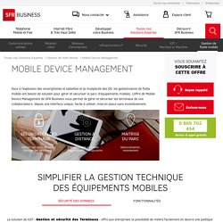 MDM, Mobile Device Management - SFR Business