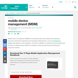 What is mobile device management (MDM)? - Definition from WhatIs.com