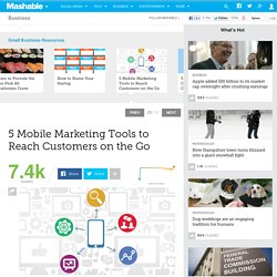 5 Mobile Marketing Tools to Reach Customers on the Go