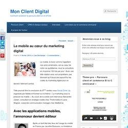 Le mobile au cœur du marketing digital