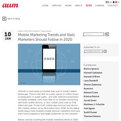 Mobile Marketing Trends and Stats Marketers Should Follow in 2020