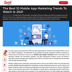 The Best 10 Mobile App Marketing Trends to Watch in 2021