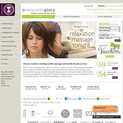 The Home Visit Beauty and Mobile Massage Service for London