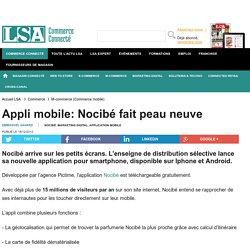 Appli mobile: Nocibé fait peau neuve - Marché Multimédia