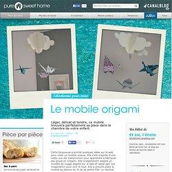 Le mobile origami - Pièce par pièce