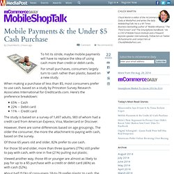 Mobile Payments & the Under $5 Cash Purchase 08/29/2014