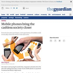 Mobile phones bring the cashless society closer | Money