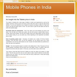 Mobile Phones in India: An Insight into the Tablets price in India