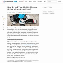 How To sell Your Mobile Phones Online without any Panic!!