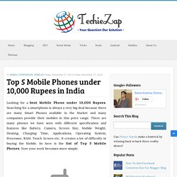 Top 5 Mobile Phones under 10,000 Rupees in India