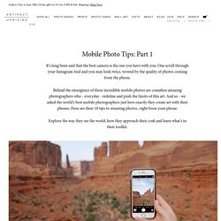 Mobile Photo Tips: Part 1