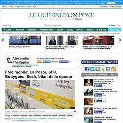 Free mobile: La Poste, SFR, Bouygues, Sosh, bilan de la riposte