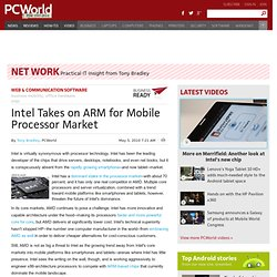 Intel Takes on ARM for Mobile Processor Market - PCWorld Busines