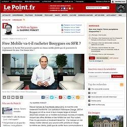 Free Mobile va-t-il racheter Bouygues ou SFR ?