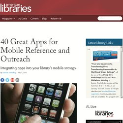 40 Great Apps for Mobile Reference and Outreach