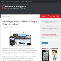 Mobile App or Responsive web design: What works best?