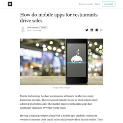 How do mobile apps for restaurants drive sales