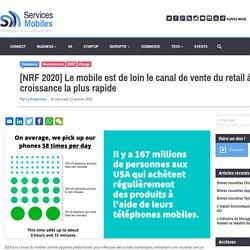 [NRF 2020] Le mobile est de loin le canal de vente du retail à la croissance la plus rapide