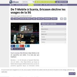 De T-Mobile à Scania, Ericsson décline les usages de la 5G