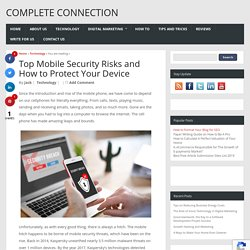 Top Mobile Security Risks and How to Protect Your Device