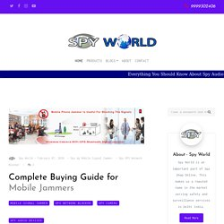 Top Spy Mobile Signal Jammer to Buy Online - Spy World