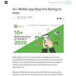 10+ Mobile App Ideas For Startup in 2020 - CQLsys Technologies - Medium